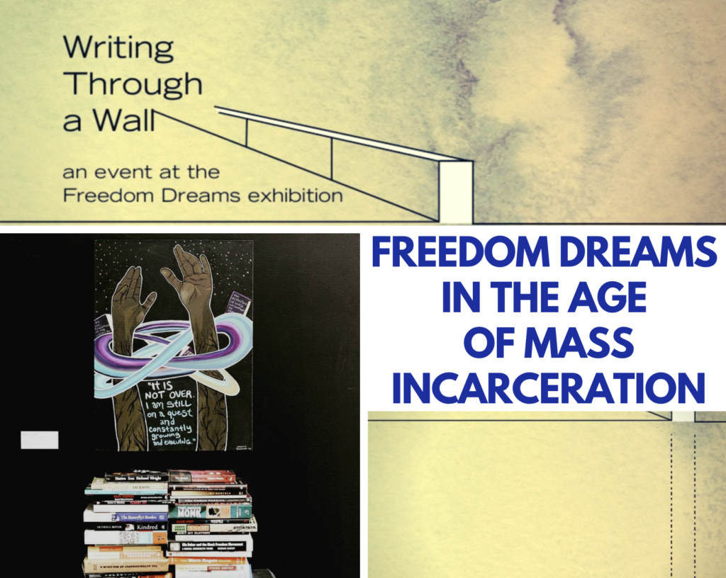 Freedom Dreams in the Age of Mass Incarceration
